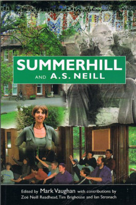 Book Cover: Summerhill and A.S.Neill